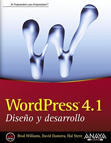 WordPress 4.1 : diseño y desarrollo por David Damstra, Hal Stern, Brad Williams