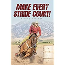 Make Every Stride Count! (English Edition)