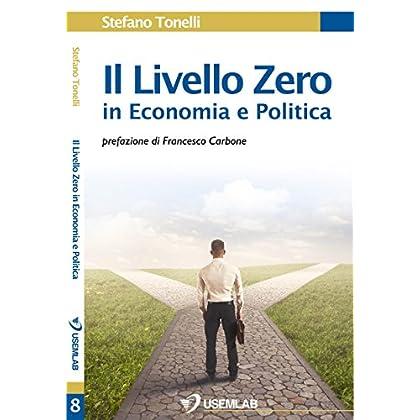 Il Livello Zero In Economia E Politica