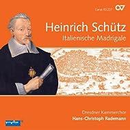Schutz: Italienische Madrigale (Complete Recording, Vol. 2)