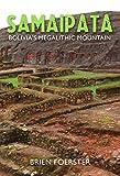 Samaipata: Bolivia's Megalithic Mountain (English Edition)