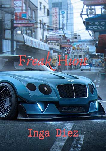 Freak Hunt (Irish Edition)