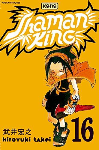 Shaman King, tome 16 par Hiroyuki Takei