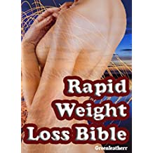 Rapid Weight Loss Bible: Beginners Guide  to  Intermittent Fasting  & Ketogenic Diet & 5:2 Diet