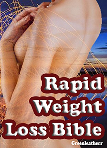 Rapid Weight Loss Bible: Beginners Guide  to  Intermittent Fasting  & Ketogenic Diet & 5:2 Diet (English Edition) por Greenleatherr
