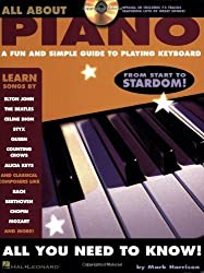 All About Piano: A Fun and Simple Guide to Playing Piano by Mark Harrison (2006-11-30)