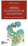 Libérez la créativité de vos enfants : Eveiller le sens de l'émerveillement