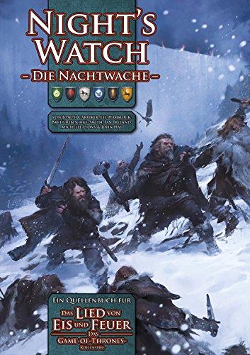 Night's Watch - Nachtwache: Ein Quellenbuch für: Das Lied von Eis und Feuer - Das Game-of-Thrones-Rollenspiel