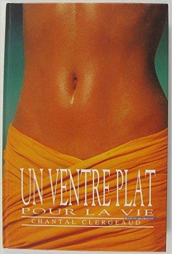 un-ventre-plat-pour-la-vie-de-clergeaud-chantal-1995