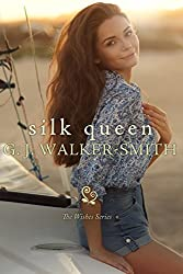 Silk Queen: Book One (Wishes) (English Edition)