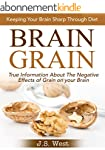 Brain Grain: Brain Grain Diet. Keepin...