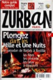 ZURBAN PARIS [No 66] du 28/11/2001 - PLONGEZ DANS LES MILLE ET UNE NUITS / LE RAMADAN DE BARBES A BASTILLE - LES JEUX ULTRA DESIGN - ENFANTS / SALON DU LIVRE A MONTREUIL