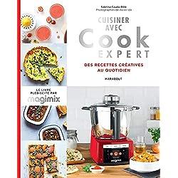 Cuisiner avec Cook expert: Recettes créatives au quotidien