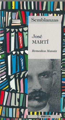 Jose Marti (Semblanzas) por Remedios Mataix