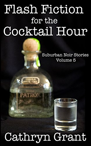 Flash Fiction for the Cocktail Hour - Volume 5 (English Edition) - Flash-cocktail