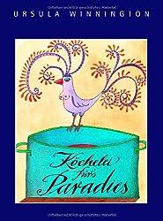 Köchelei für's Paradies