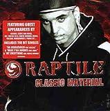 Songtexte von Raptile - Classic Material