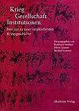 Die besten American Science Schriften - Krieg - Gesellschaft - Institutionen: Beiträge zu einer Bewertungen