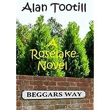 Beggars Way: A Roselake Novel