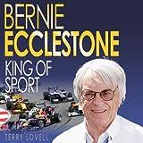 Bernie Ecclestone: King of Sport