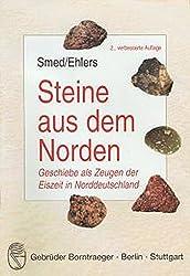 Steine aus dem Norden: Geschiebe als Zeugen der Eiszeit in Norddeutschland