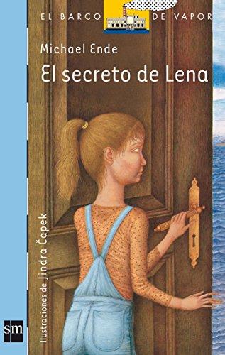 El secreto de Lena (Barco de Vapor Azul) por Michael Ende