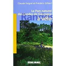 Le Parc Naturel des Landes de Gascogne a Vélo