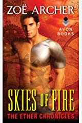 Skies of Fire: The Ether Chronicles (The Ether Chronicles series Book 1) Kindle Edition