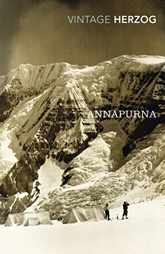 Annapurna: The First Conquest of an 8000-Metre Peak (Vintage Classics)