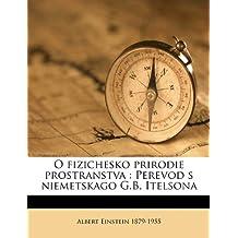 O Fizichesko Prirodie Prostranstva: Perevod S Niemetskago G.B. Itelsona