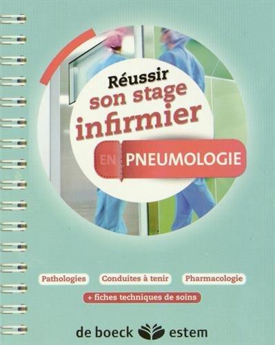 Réussir son stage infirmier - Pneumologie