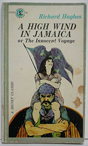 High Wind in Jamaica Or the Innocent Voyage