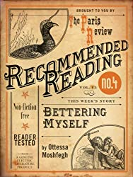 Bettering Myself (Electric Literature's Recommended Reading Book 13)
