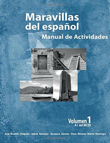Maravillas del Espanol - Manual de Actividades: Volume 1
