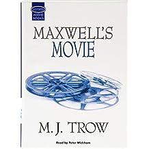 Maxwell's Movie