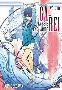 Ga-Rei : La bête enchaînée Edition simple Tome 10