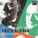 Erich Kleiber: Decca Recordings