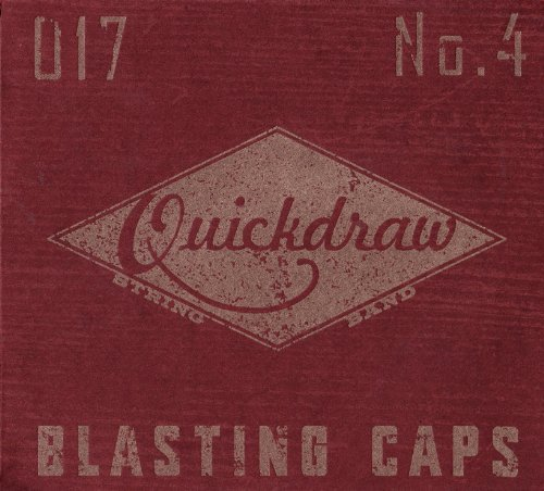 Blasting Caps by Quickdraw String Band