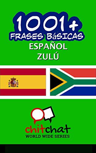 1001+ Frases Básicas Español - Zulú por Jerry Greer