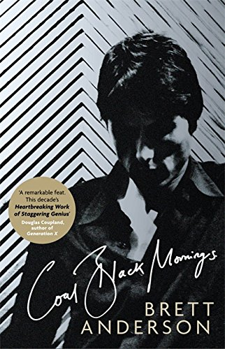 Coal Black Mornings por Brett Anderson