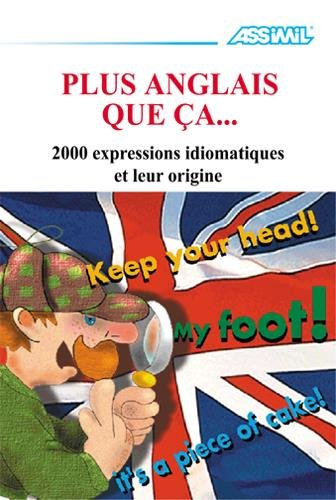 Plus Anglais que ça… ; Livre locution par Antony Bulger