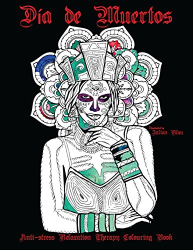 Dia de Muertos Halloween Colouring Book: Anti-stress Relaxation Therapy Colouring Book (for adults and children's) (Halloween Blaue Hexe)