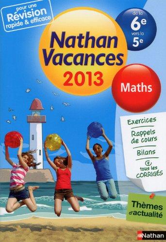 Nathan vacances Maths-De la 6e vers la 5e