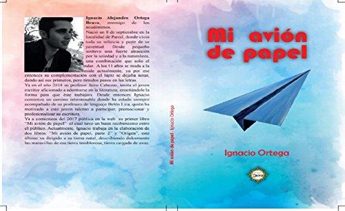 Mi Avión de Papel par Ignacio Alejandro Ortega Bravo
