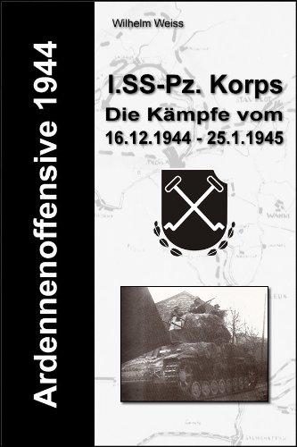 ardennenoffensive-1944-i-ss-panzerkorps-die-kmpfe-vom-16-12-1944-25-1-1945