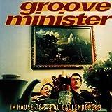 Songtexte von Grooveminister - Im Hause der Frau Gallenberger