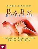 Babymassage. by Vimala Schneider (2003-12-31)