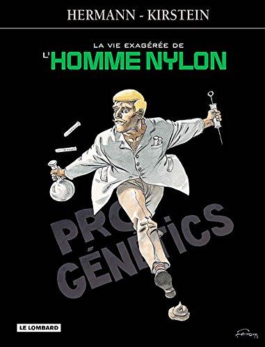 La Vie exagérée de l'Homme-Nylon - tome 0 - Vie exagérée de l'Homme-Nylon (La)
