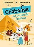 Les Chabadas, Tome 13 : La pyramide fantôme