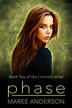 Phase (Liminals Book 2) by [Anderson, Maree]